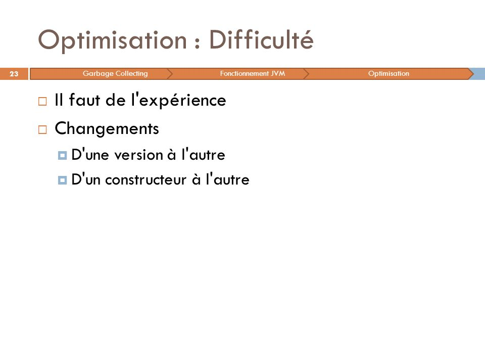 Optimisation : Difficulté