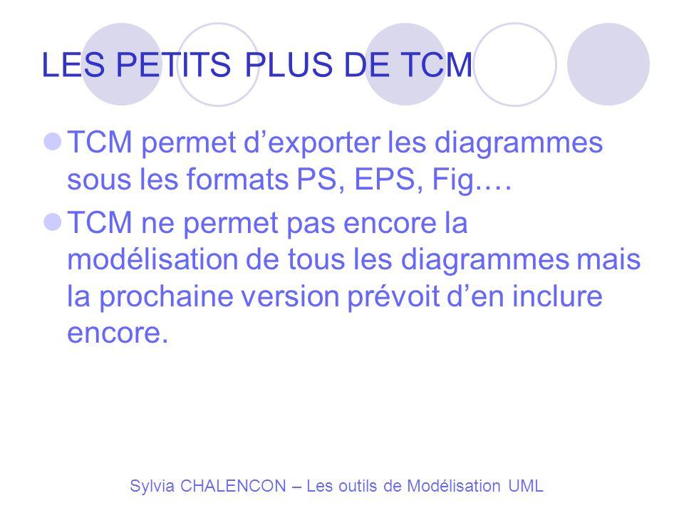 LES PETITS PLUS DE TCM TCM permet d'exporter les diagrammes sous les formats PS, EPS, Fig.…