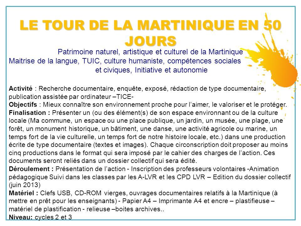 LE TOUR DE LA MARTINIQUE EN 50 JOURS
