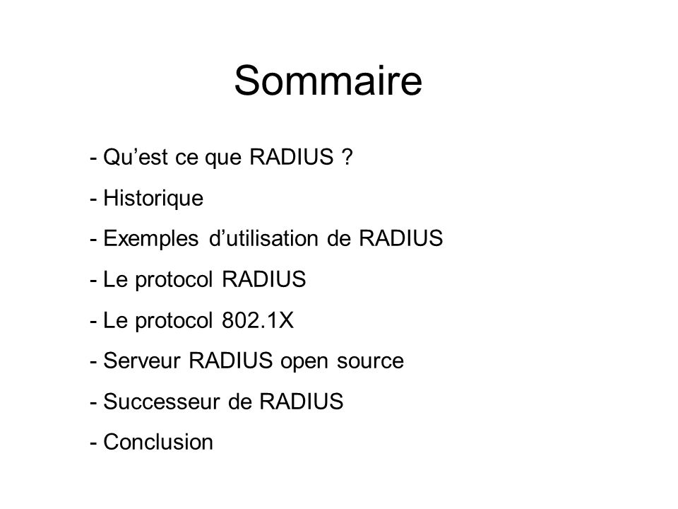 Sommaire - Qu'est ce que RADIUS - Historique