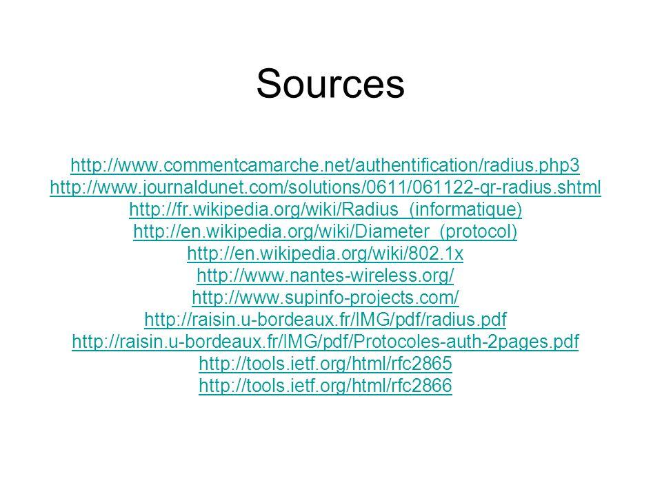 Sources http://www.commentcamarche.net/authentification/radius.php3