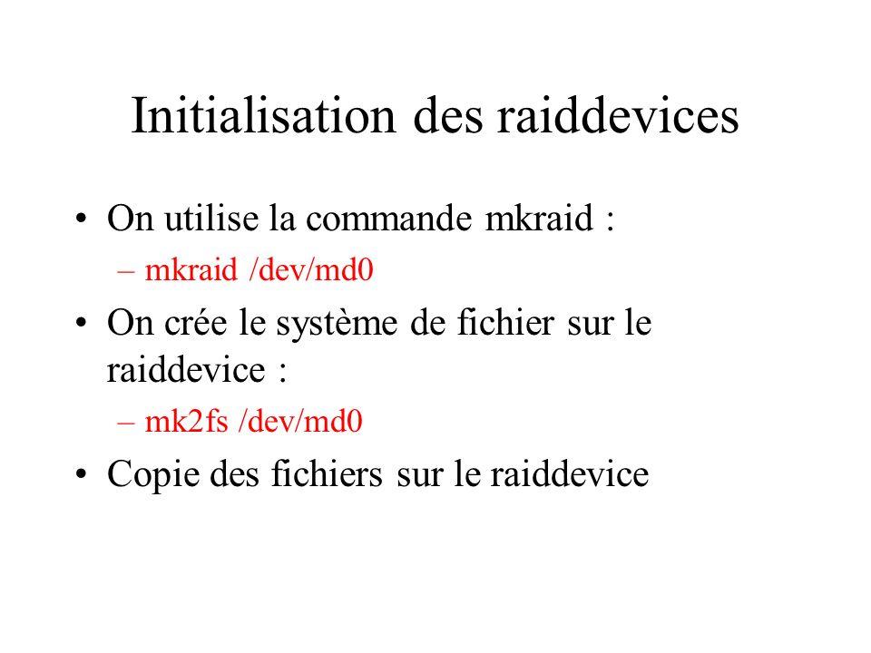 Initialisation des raiddevices
