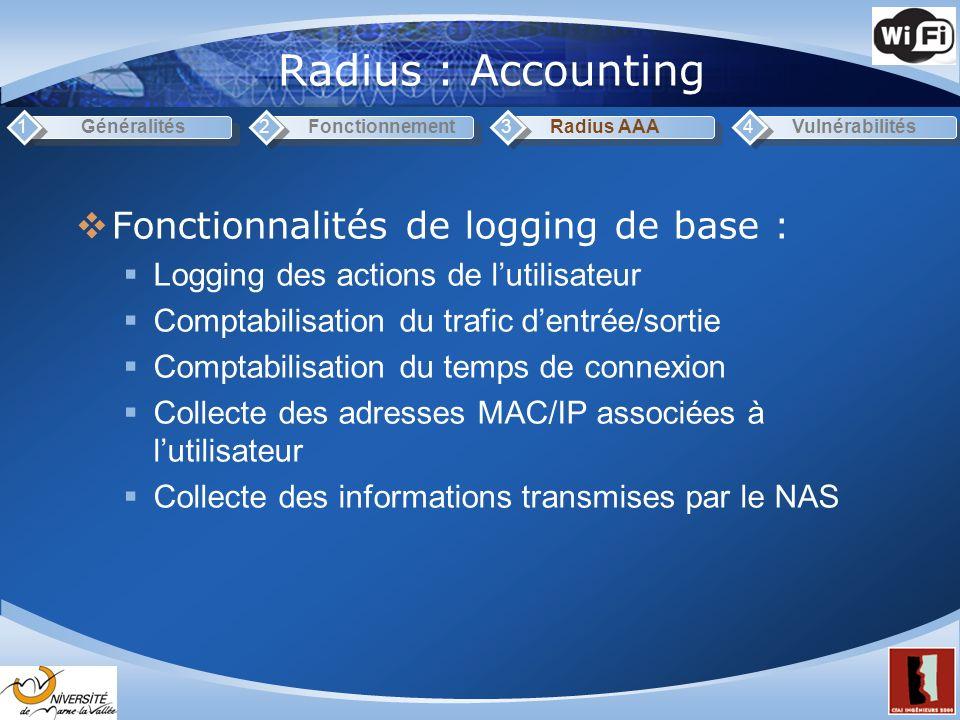 Radius : Accounting Fonctionnalités de logging de base :