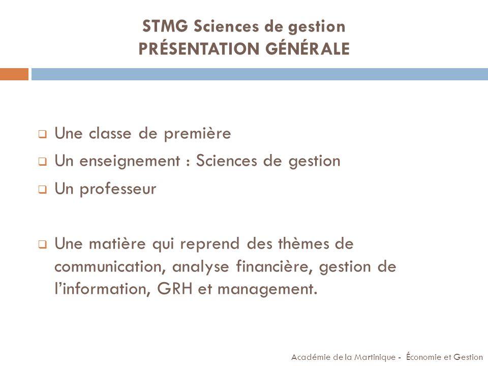 STMG Sciences de gestion PRÉSENTATION GÉNÉRALE