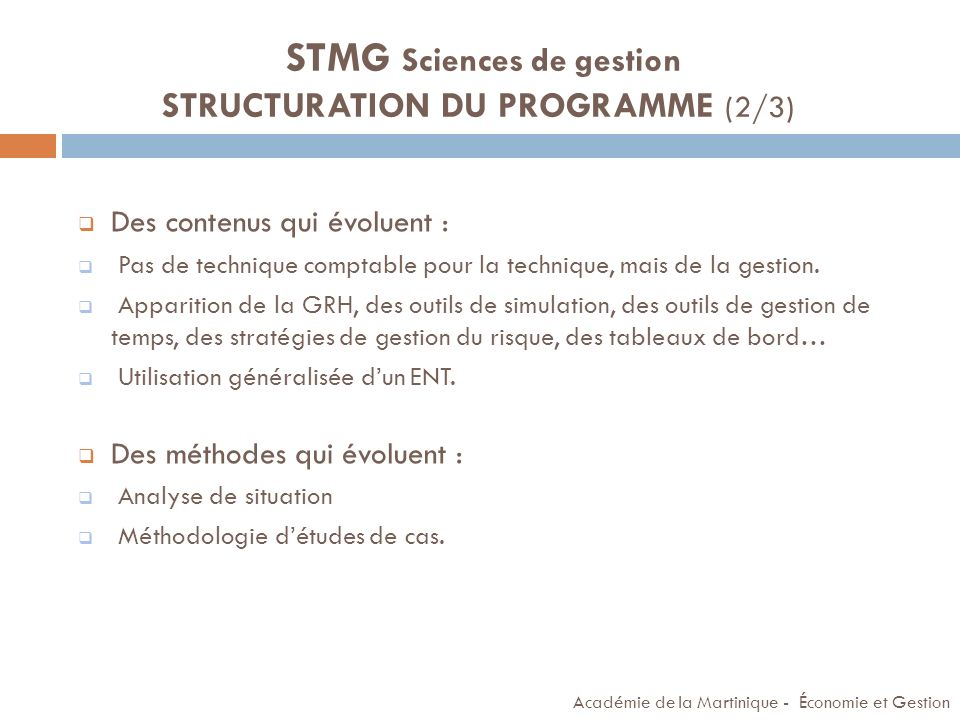STMG Sciences de gestion STRUCTURATION DU PROGRAMME (2/3)
