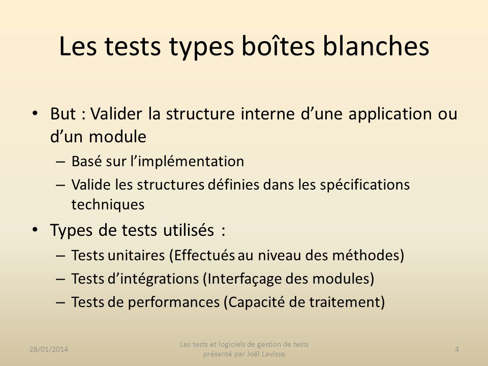 Les tests types boîtes blanches