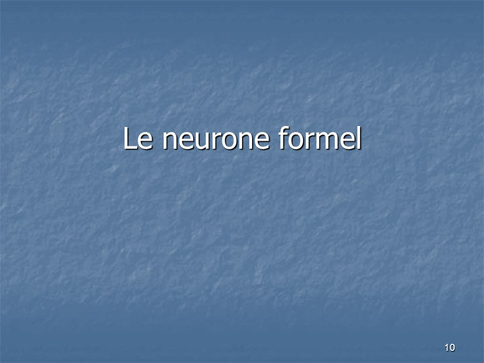 Le neurone formel