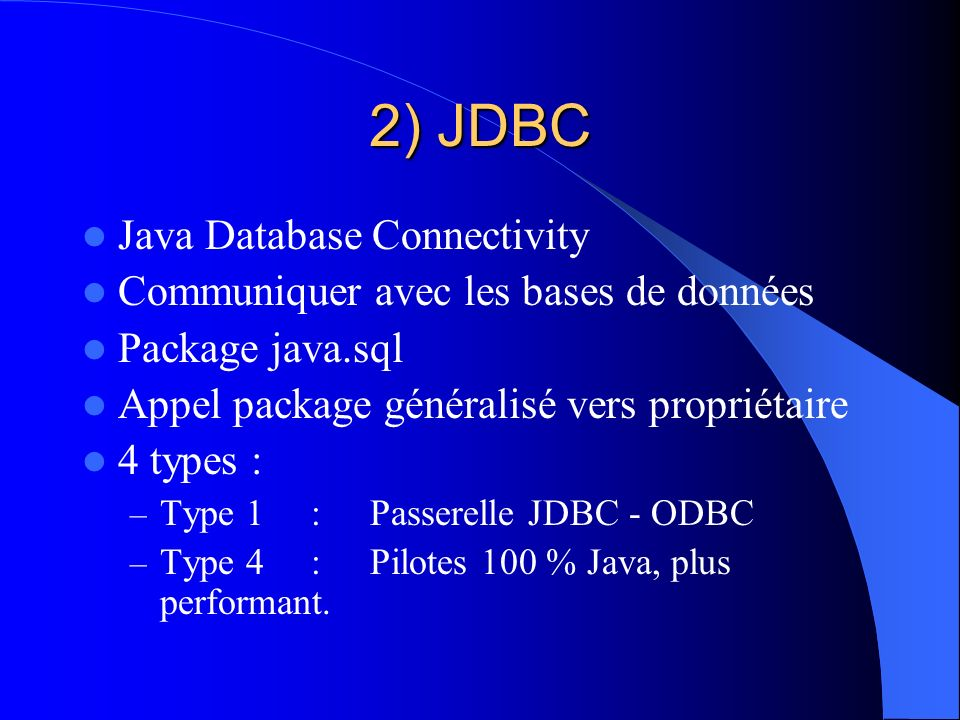 2) JDBC Java Database Connectivity