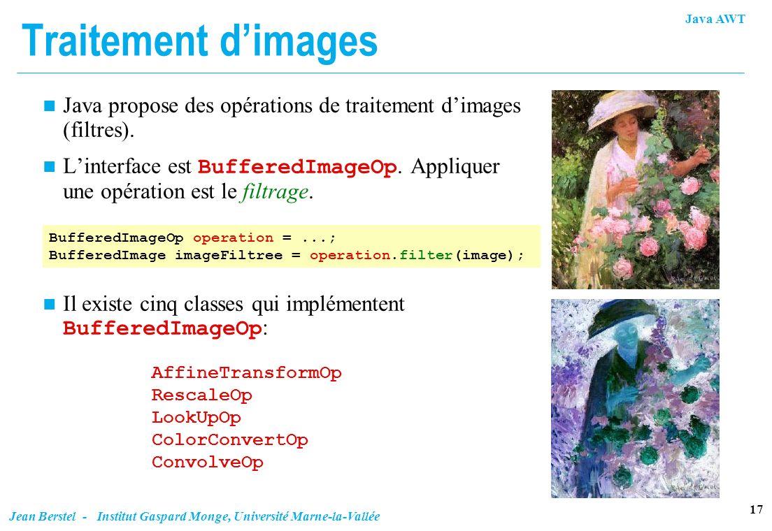 Traitement d'im ages Java propose des opérations de traitement d'images (filtres).