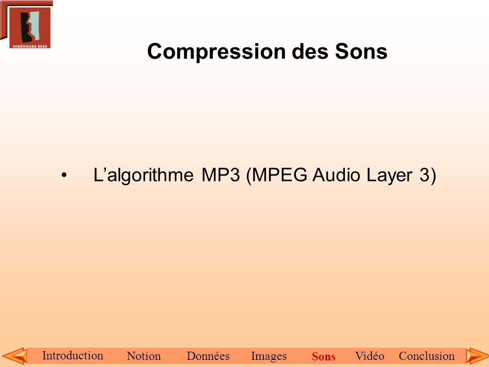 Compression des Sons L'algorithme MP3 (MPEG Audio Layer 3)