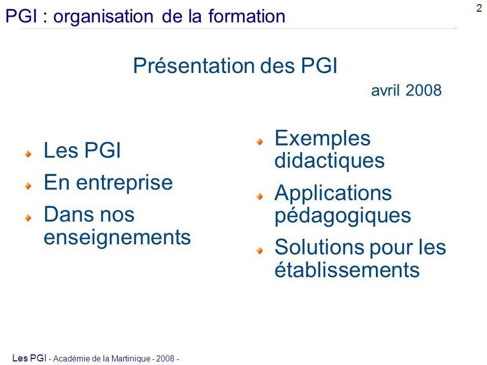 PGI : organisation de la formation