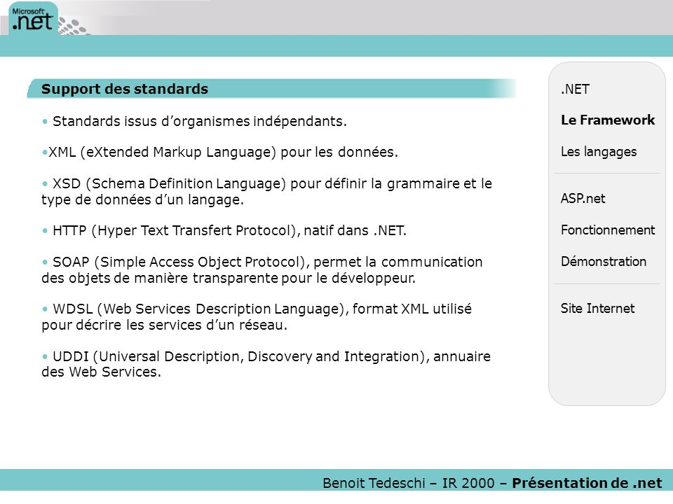 Standards issus d'organismes indépendants.