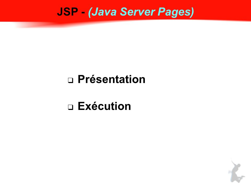 JSP - (Java Server Pages)