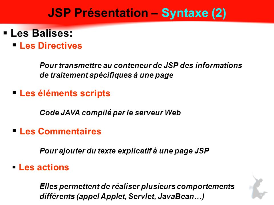 JSP Présentation – Syntaxe (2)