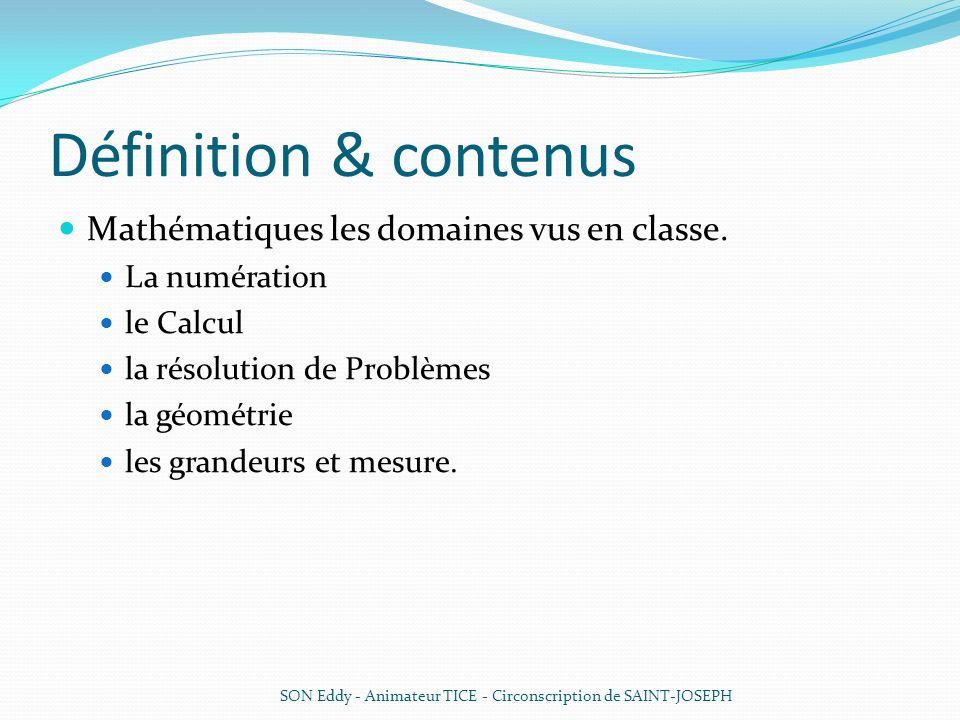 Définition & contenus Mathématiques les domaines vus en classe.