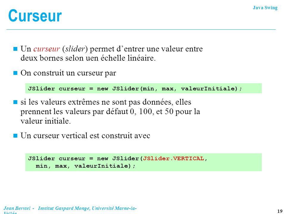 CurseurUn curseur (slider) permet d'entrer une valeur entre deux bornes selon uen échelle linéaire.