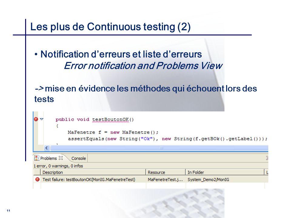 Les plus de Continuous testing (2)
