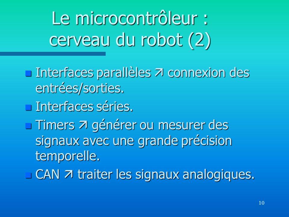 Le microcontrôleur : cerveau du robot (2)