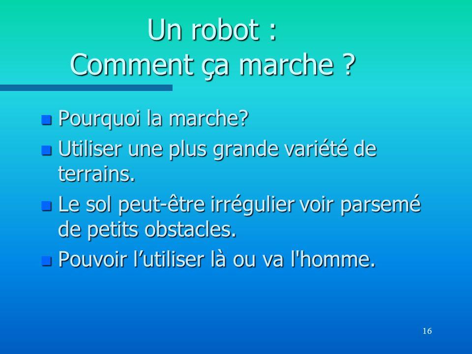 Un robot : Comment ça marche