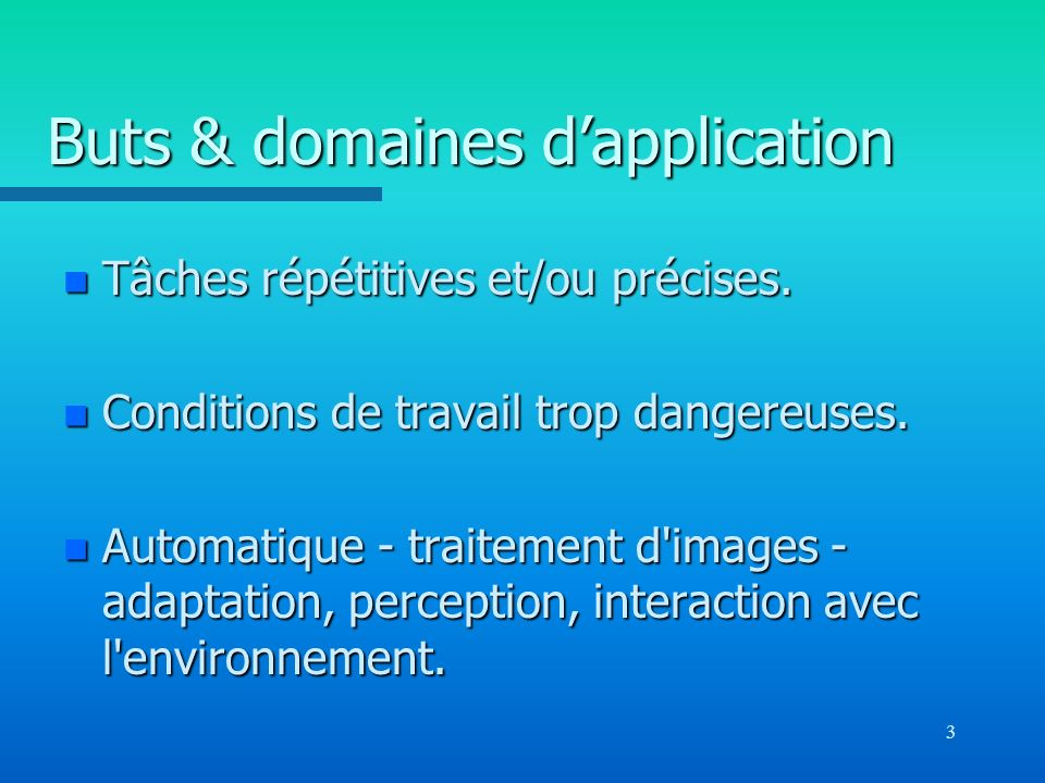 Buts & domaines d'application