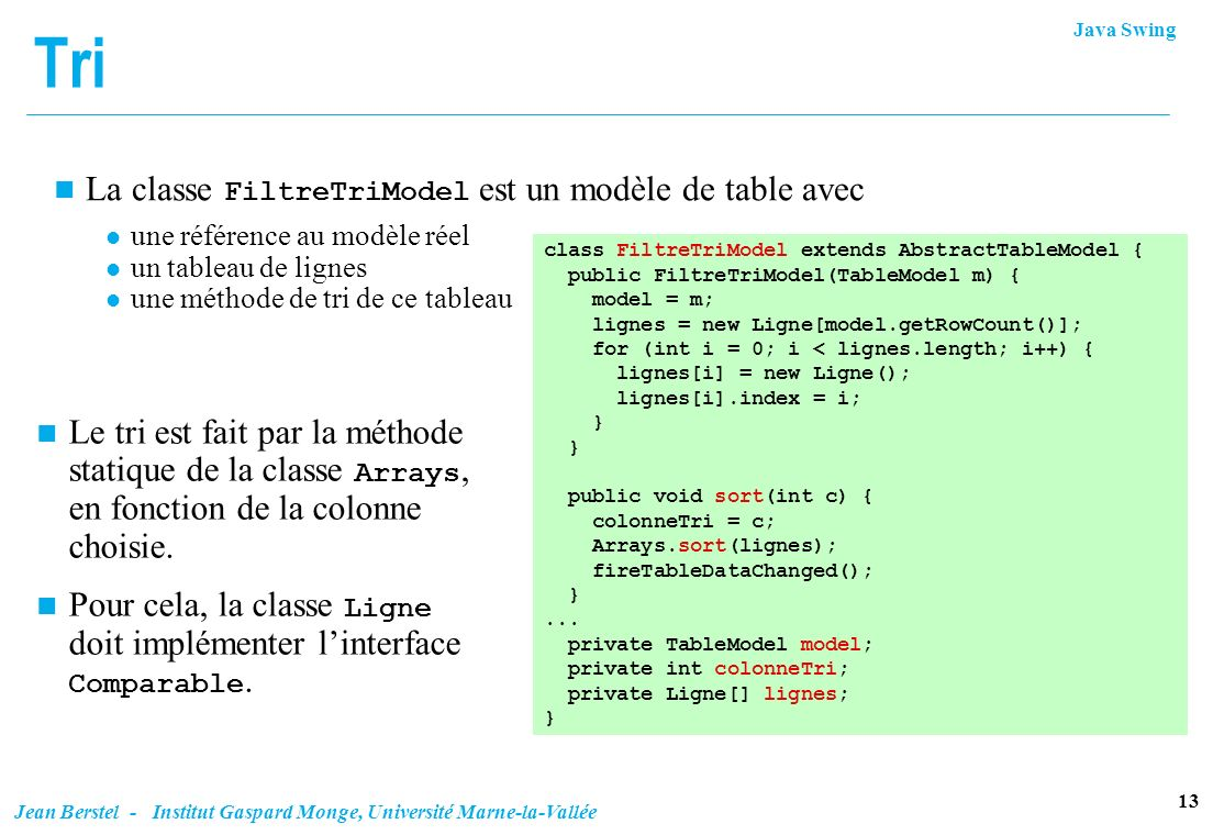 Tri La classe FiltreTriModel est un modèle de table avec