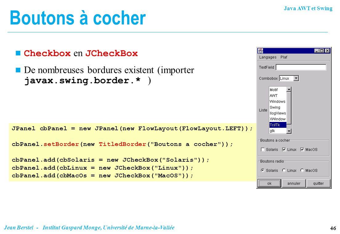 Boutons à cocher Checkbox en JCheckBox