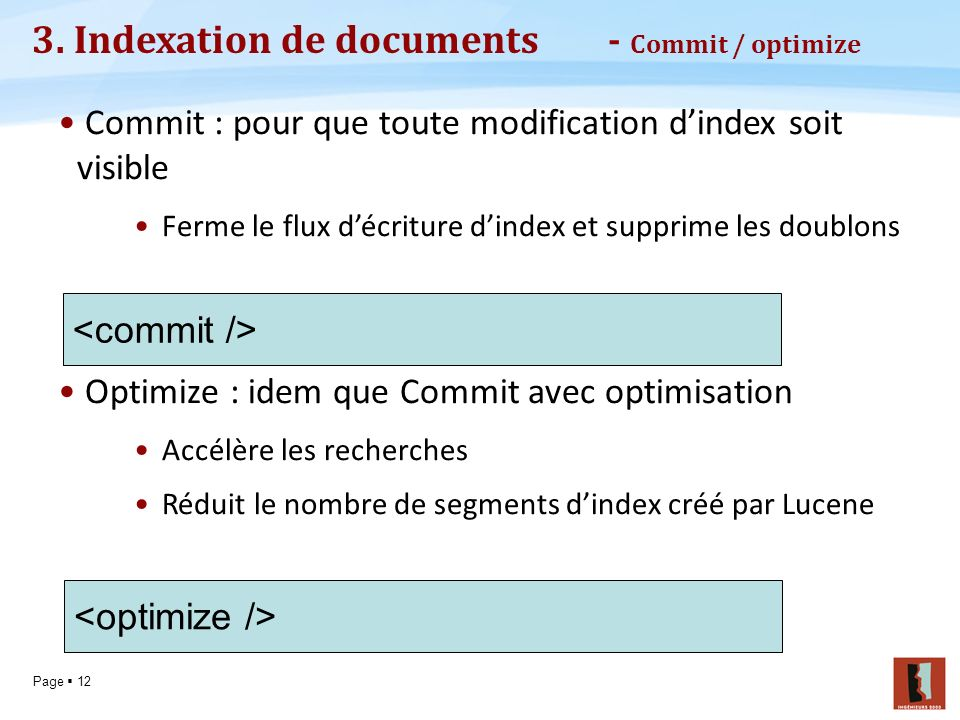 3. Indexation de documents - Commit / optimize