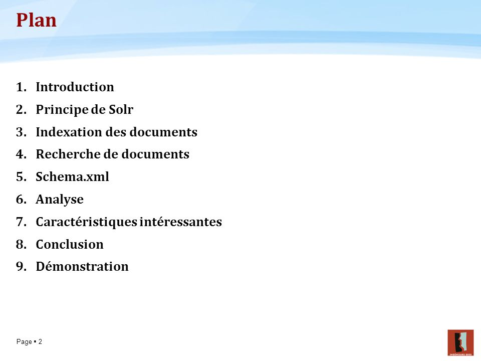 Plan Introduction Principe de Solr Indexation des documents