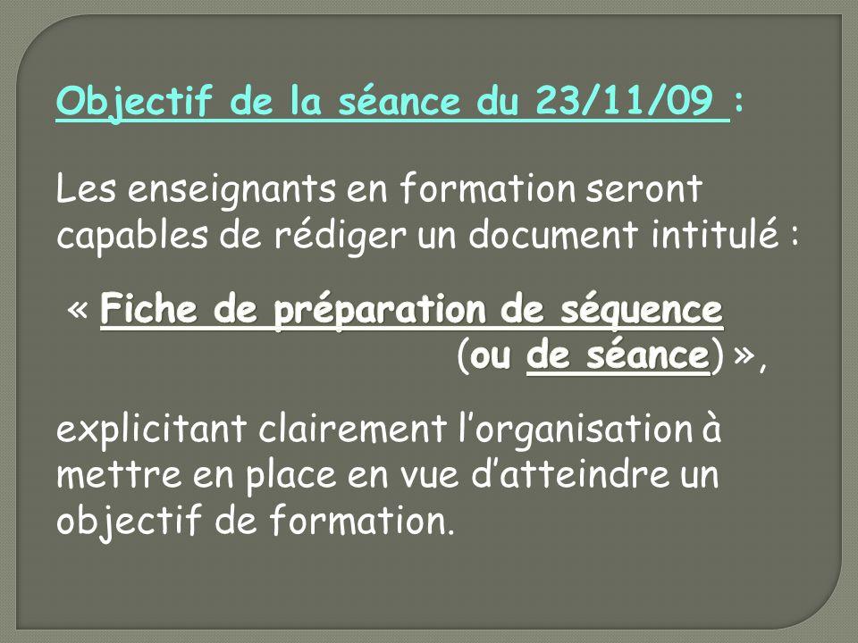 Objectif de la séance du 23/11/09 :