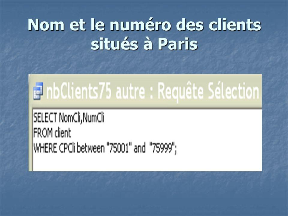Nom et le numéro des clients situés à Paris