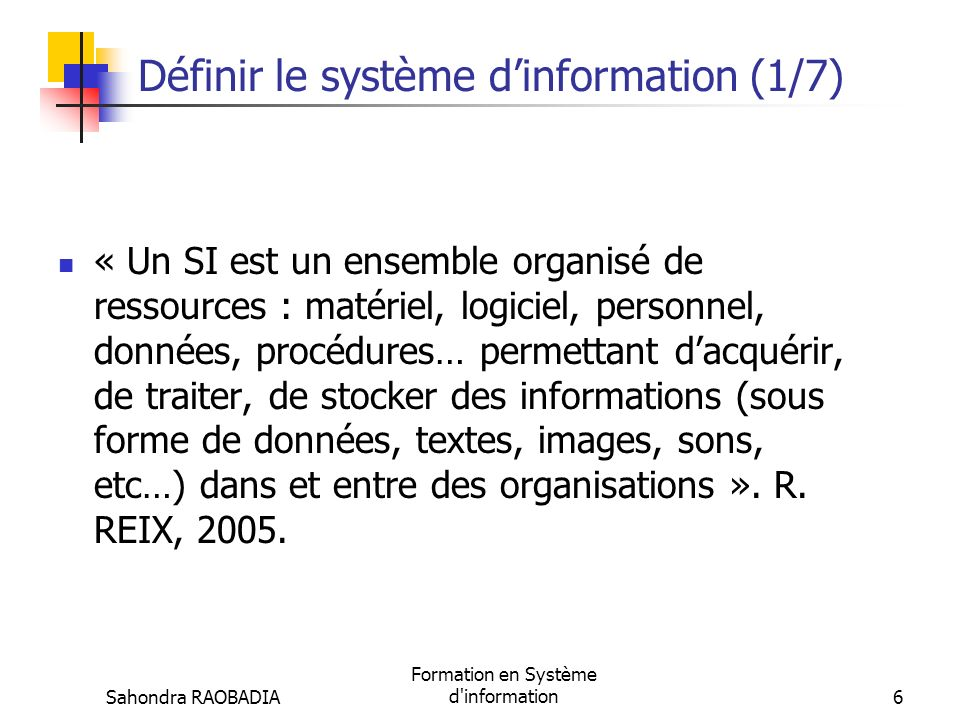 Définir le système d'information (1/7)