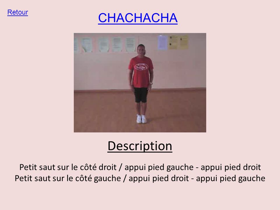 Description CHACHACHA