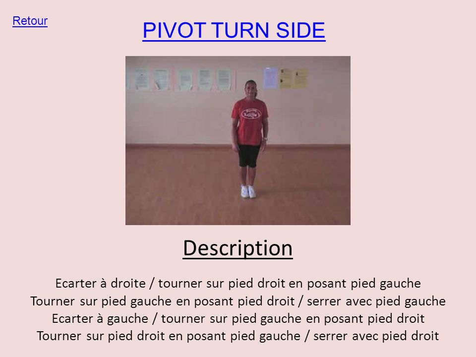 Description PIVOT TURN SIDE