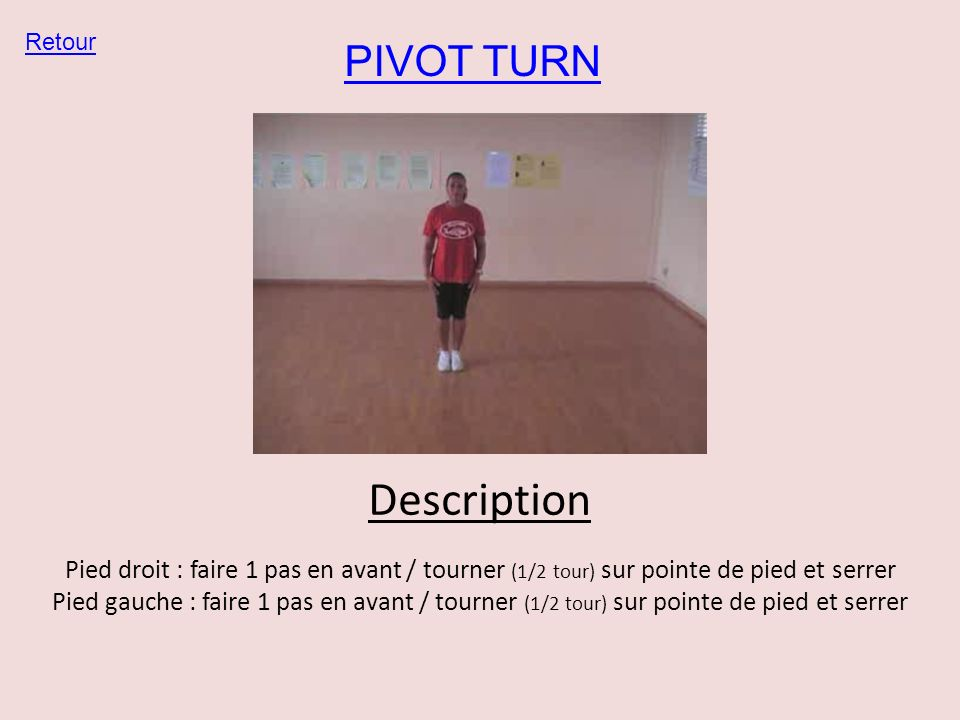 Description PIVOT TURN