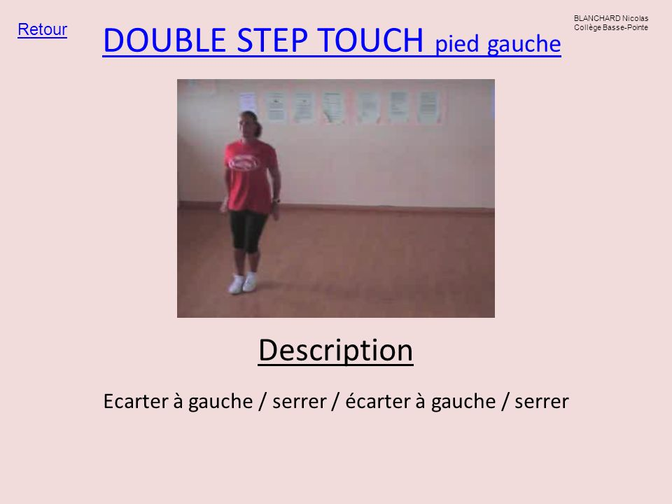 DOUBLE STEP TOUCH pied gauche