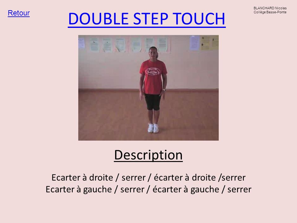DOUBLE STEP TOUCH Description