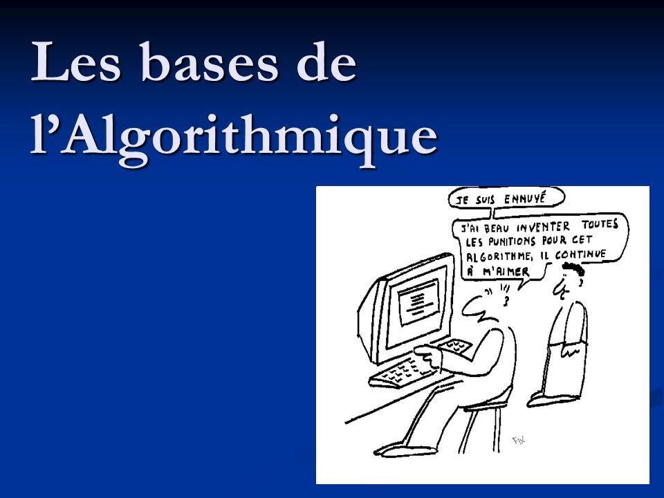 Les bases de l'Algorithmique