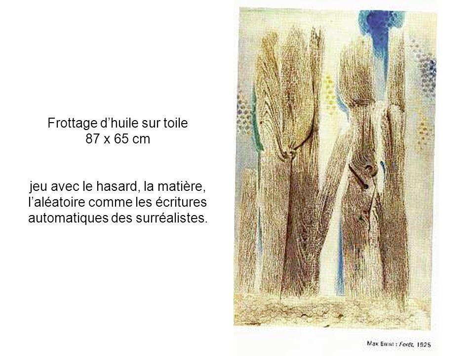 Frottage d'huile sur toile 87 x 65 cm jeu avec le hasard, la matière, l'aléatoire comme les écritures automatiques des surréalistes.