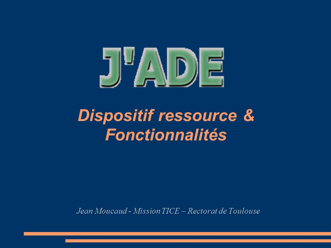 Dispositif ressource & Fonctionnalités