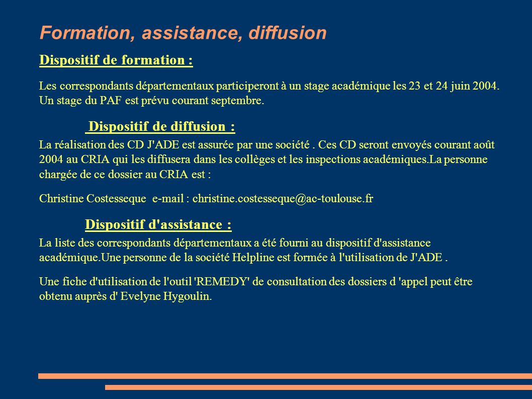 Formation, assistance, diffusion
