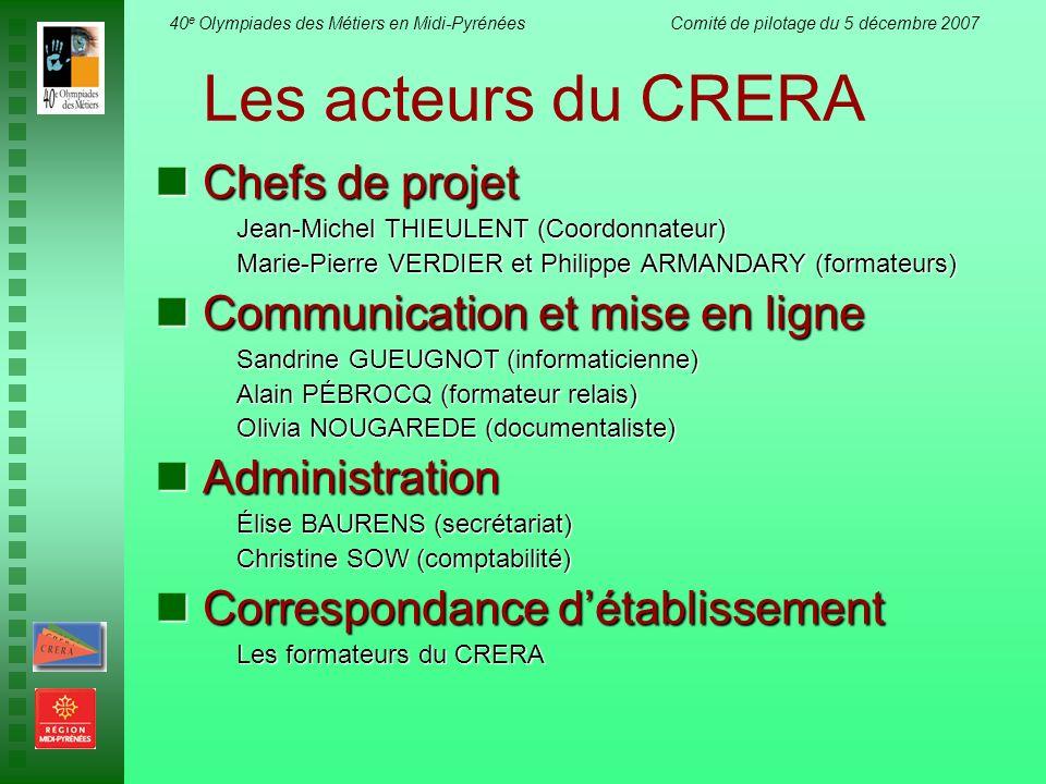 Les acteurs du CRERA Chefs de projet Communication et mise en ligne