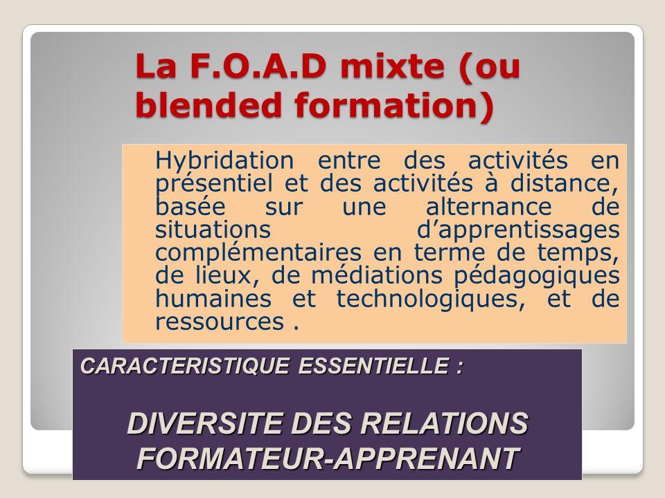 La F.O.A.D mixte (ou blended formation)