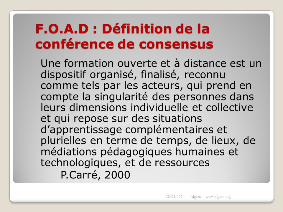 F.O.A.D : Définition de la conférence de consensus