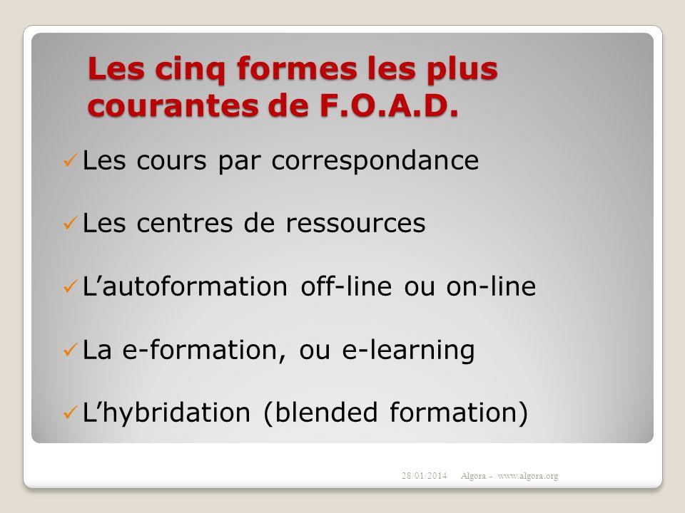 Les cinq formes les plus courantes de F.O.A.D.