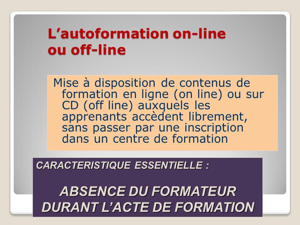 L'autoformation on-line ou off-line