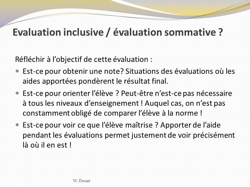 Evaluation inclusive / évaluation sommative