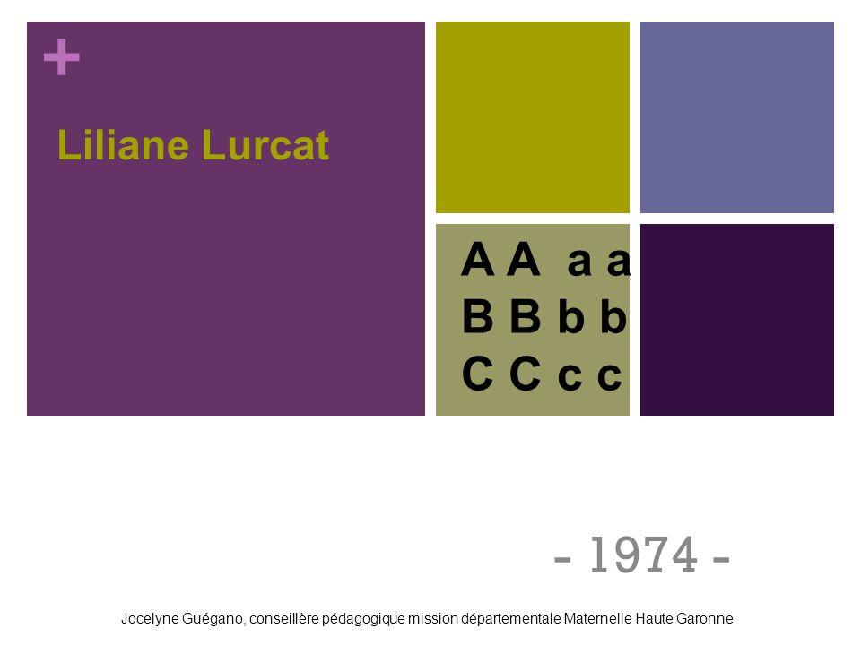 - 1974 - A A a a B B b b C C c c Liliane Lurcat