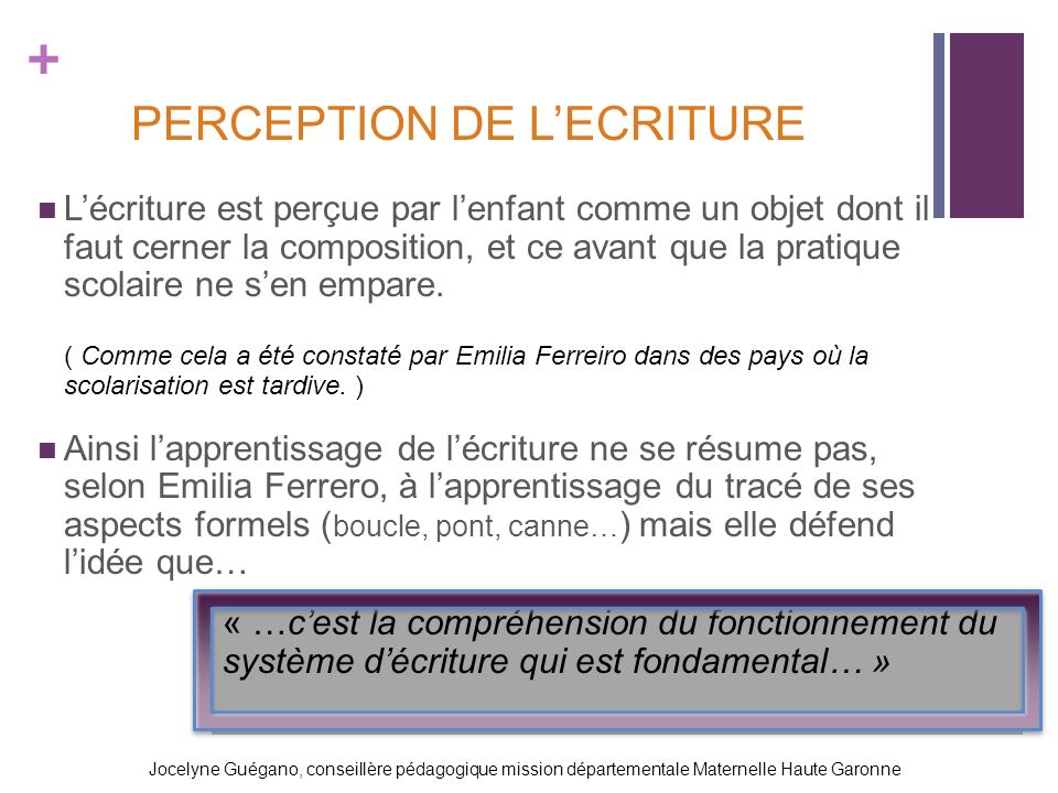 PERCEPTION DE L'ECRITURE