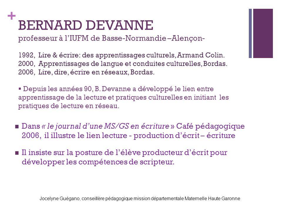 BERNARD DEVANNE professeur à l'IUFM de Basse-Normandie –Alençon-