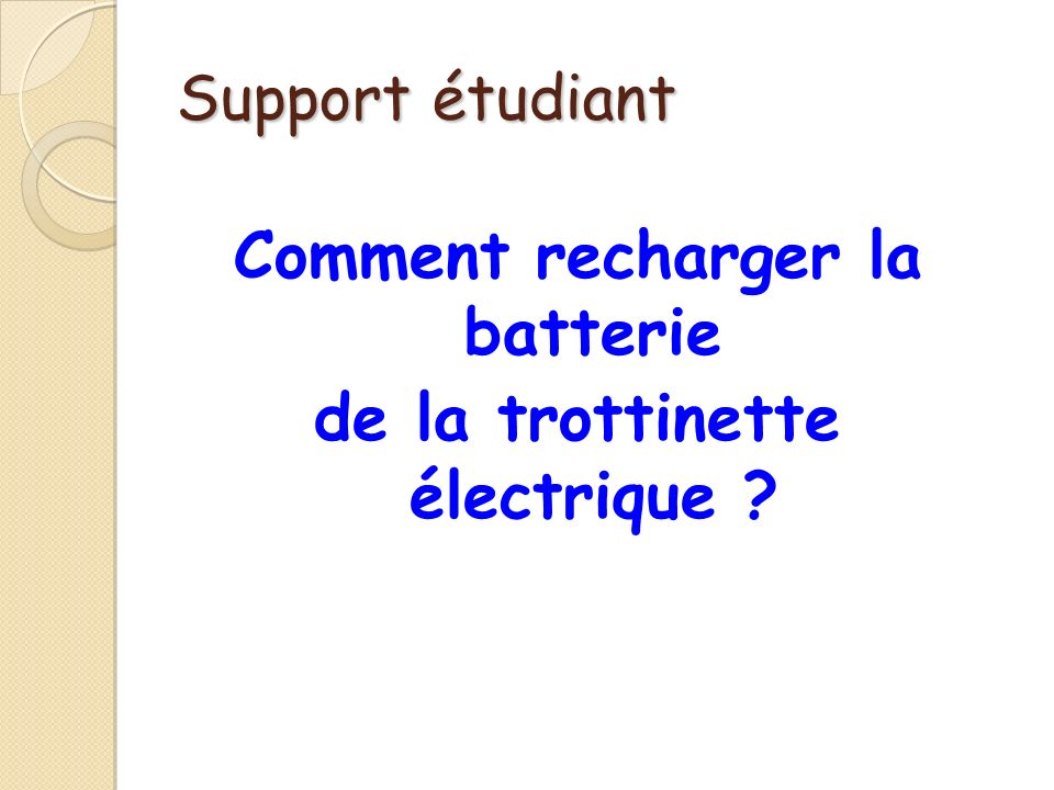 Comment recharger la batterie de la trottinette électrique